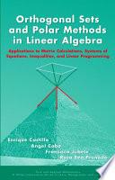Orthogonal Sets and Polar Methods in Linear Algebra