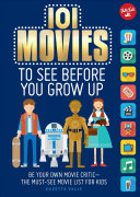 101 Movies to See Before You Grow Up Book