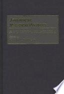 """Japanese Women Writers: A Bio-critical Sourcebook"" by Chieko Irie Mulhern, Greenwood Press"