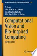 """Computational Vision and Bio-Inspired Computing: ICCVBIC 2019"" by S. Smys, João Manuel R. S. Tavares, Valentina Emilia Balas, Abdullah M. Iliyasu"