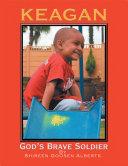 Pdf Keagan God's Brave Soldier