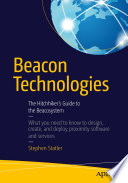 """Beacon Technologies: The Hitchhiker's Guide to the Beacosystem"" by Stephen Statler, Anke Audenaert, John Coombs, Theresa Mary Gordon, Phil Hendrix, Kris Kolodziej, Patrick Leddy, Ben Parker, Mario Proietti, Ray Rotolo, Kjartan Slette, Jarno Vanto, David Young"
