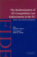 The Modernisation of EU Competition Law Enforcement in the European Union