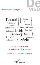 Le format bible des séries télévisées [Pdf/ePub] eBook