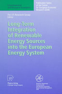Long Term Integration of Renewable Energy Sources into the European Energy System