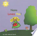 Nana Loves You!