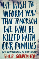 We Wish to Inform You That Tomorrow We Will Be Killed With Our ...
