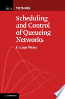 Scheduling and Control of Queueing Networks