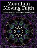 Mountain Moving Faith Volume 1
