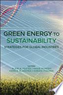 """Green Energy to Sustainability: Strategies for Global Industries"" by Alain A. Vertes, Nasib Qureshi, Hans P. Blaschek, Hideaki Yukawa"