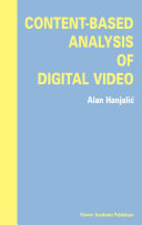 Content Based Analysis of Digital Video