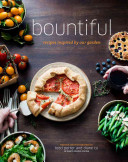 Bountiful:Recipes Inspired by Our Garden