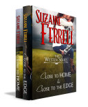 The Westen Series: CLOSE TO HOME and CLOSE TO THE EDGE