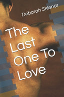The Last One To Love