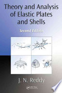 Theory and Analysis of Elastic Plates and Shells  Second Edition