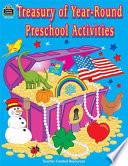 Treasury of Year Round Preschool Activities
