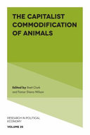 The Capitalist Commodification of Animals
