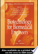 Biotechnology for Biomedical Engineers