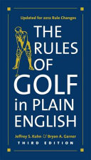 The Rules of Golf in Plain English  Third Edition