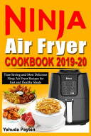 Ninja Air Fryer Cookbook 2019 20