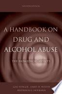 A Handbook On Drug And Alcohol Abuse