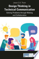 Design Thinking in Technical Communication Book PDF