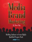 Media Brand Marketing: The New Business Models