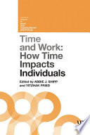 Time and Work, Volume 1  : How Time Impacts Individuals