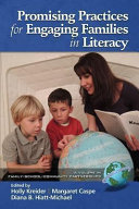 Promising Practices for Engaging Families in Literacy