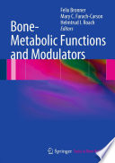 Bone Metabolic Functions And Modulators Book PDF