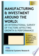 Manufacturing and Investment Around the World
