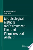 Microbiological Methods for Environment  Food and Pharmaceutical Analysis