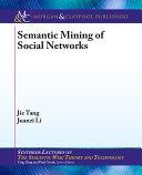 Semantic Mining of Social Networks