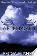 Aftermath  A Wingborn Series Extended Epilogue