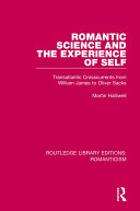 Romantic Science and the Experience of Self: Transatlantic ...