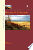 """Therapeutic Landscapes"" by Allison Williams"