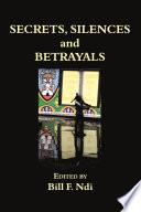 Secrets  Silences and Betrayals Book