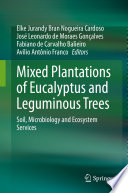 Mixed Plantations of Eucalyptus and Leguminous Trees