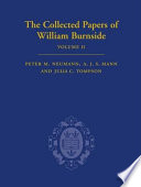 The Collected Papers of William Burnside: 1900-1926