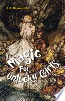 Magic for Unlucky Girls by A.A. Balaskovits PDF