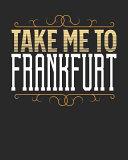 Take Me to Frankfurt