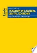 Taxation in a Global Digital Economy
