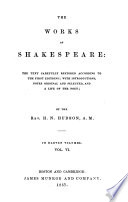 The Works of Shakespeare  the Text Carefully Restored According to the First Editions  King Henry VI