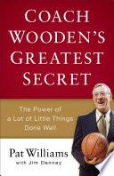 Coach Wooden's Greatest Secret