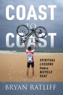 Coast to Coast  Spiritual Lessons from a Bicycle Seat