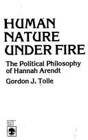 Human Nature Under Fire