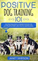 Positive Dog Training 101