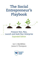 The Social Entrepreneur's Playbook, Expanded Edition: Pressure Test, ...
