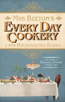 Beeton's Every-day Cookery and Housekeeping Book
