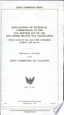 Explanation of Technical Corrections to the Tax Reform Act of 1984 and Other Recent Tax Legislation